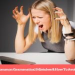 12 Common English Grammar Mistakes And How To Avoid Them
